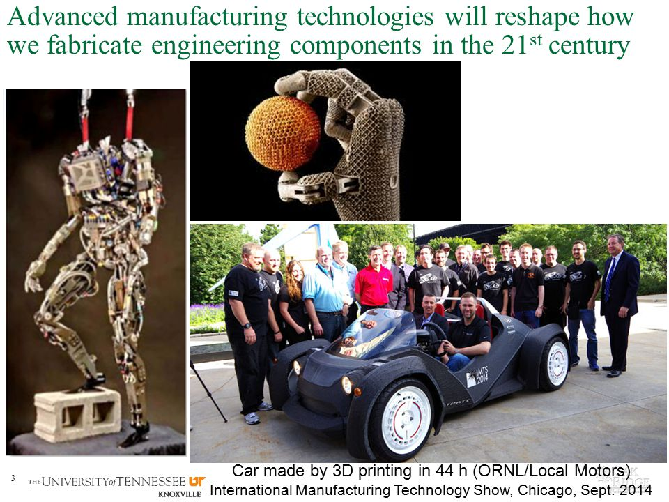 Advanced manufacturing technologies will reshape how we fabricate engineering components in the 21st century