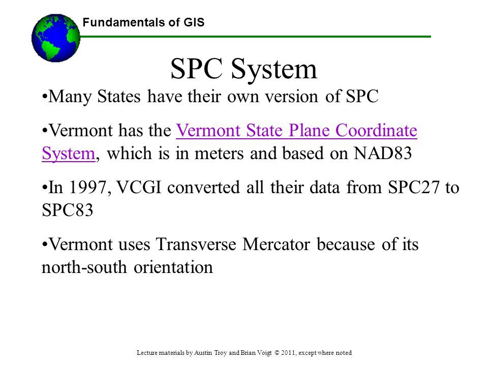 SPC System Many States have their own version of SPC