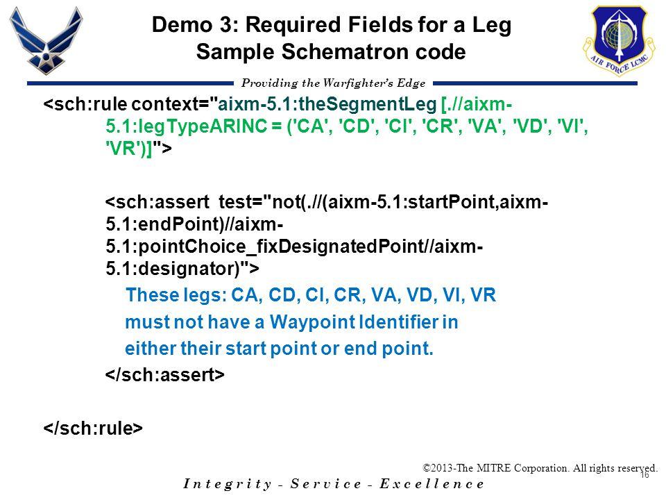 Demo 3: Required Fields for a Leg Sample Schematron code