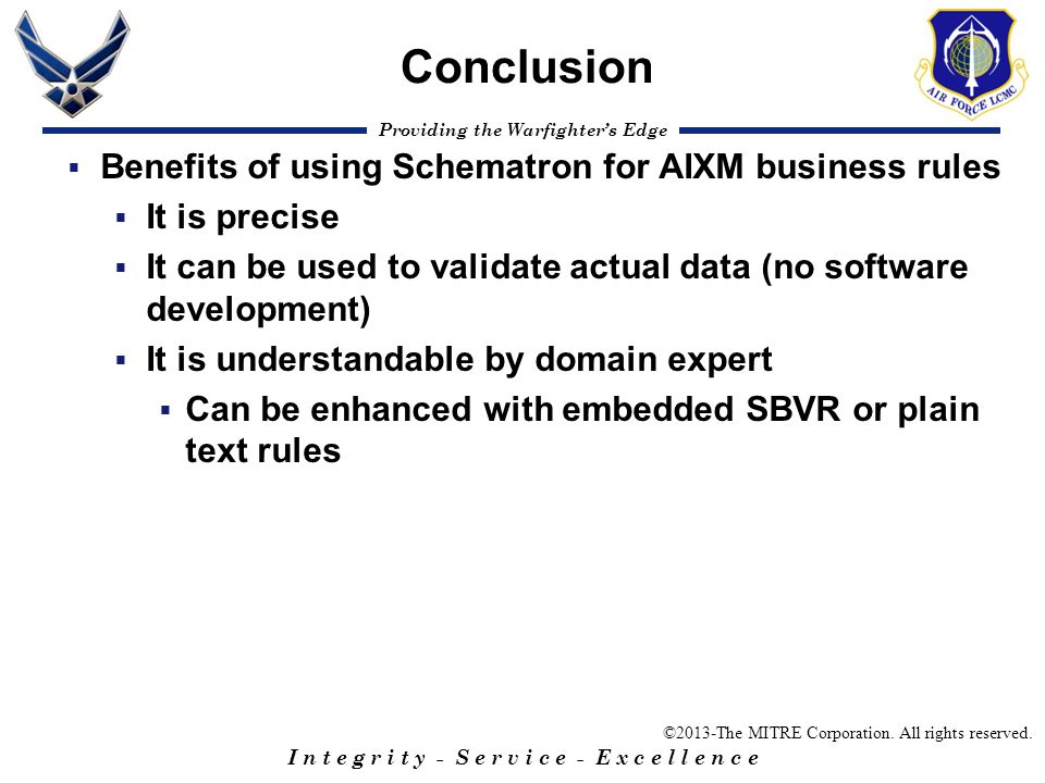Conclusion Benefits of using Schematron for AIXM business rules