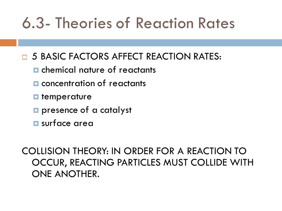 6.3- Theories of Reaction Rates
