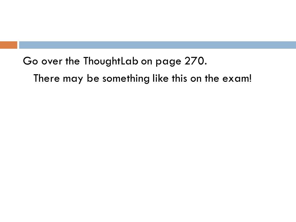 Go over the ThoughtLab on page 270