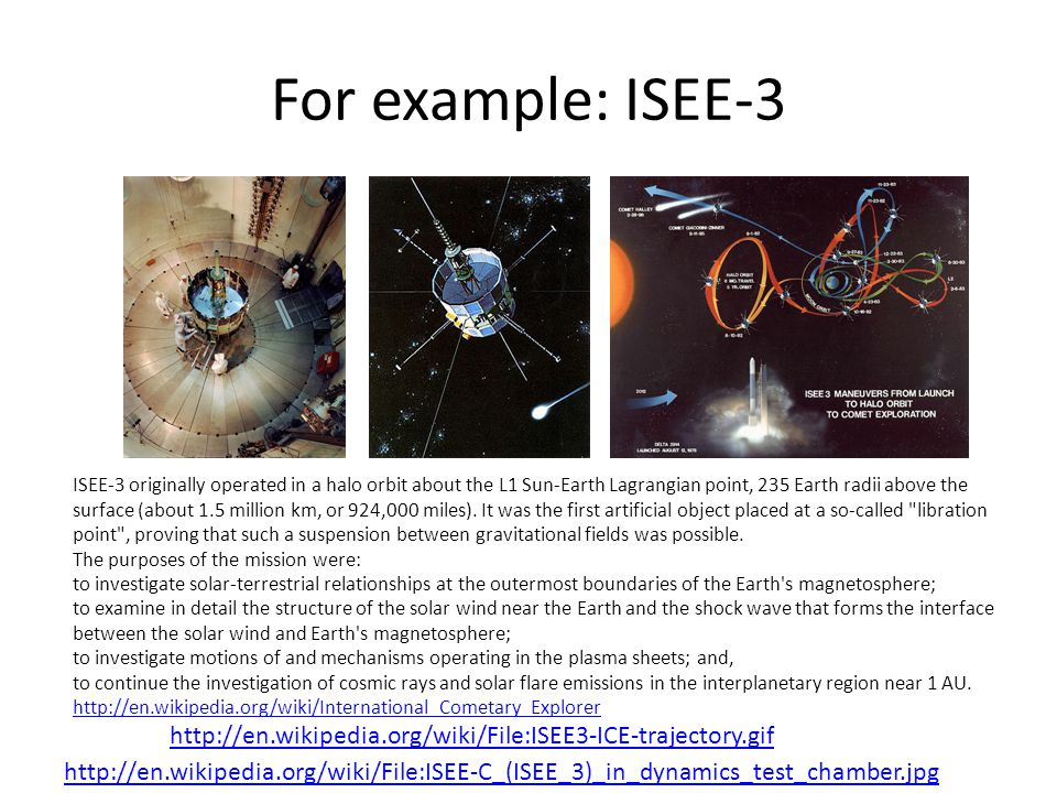 For example: ISEE-3