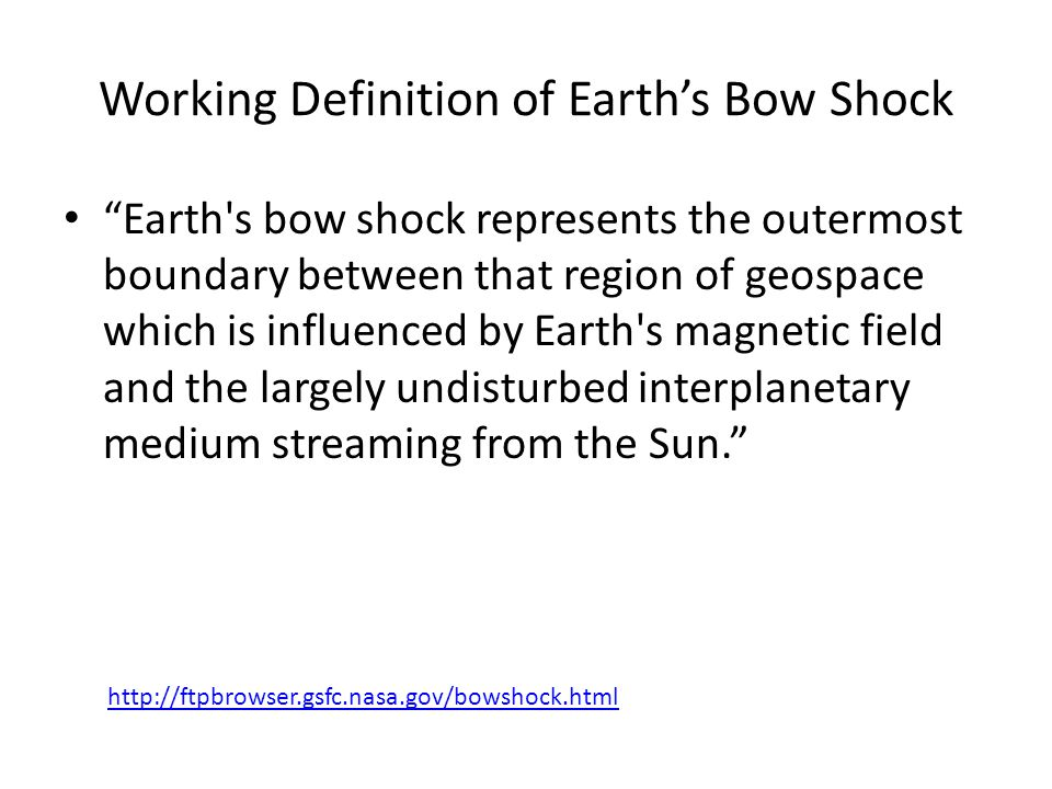 Working Definition of Earth's Bow Shock