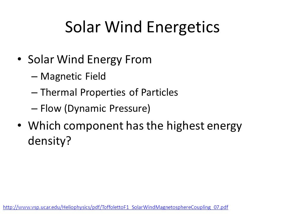 Solar Wind Energetics Solar Wind Energy From