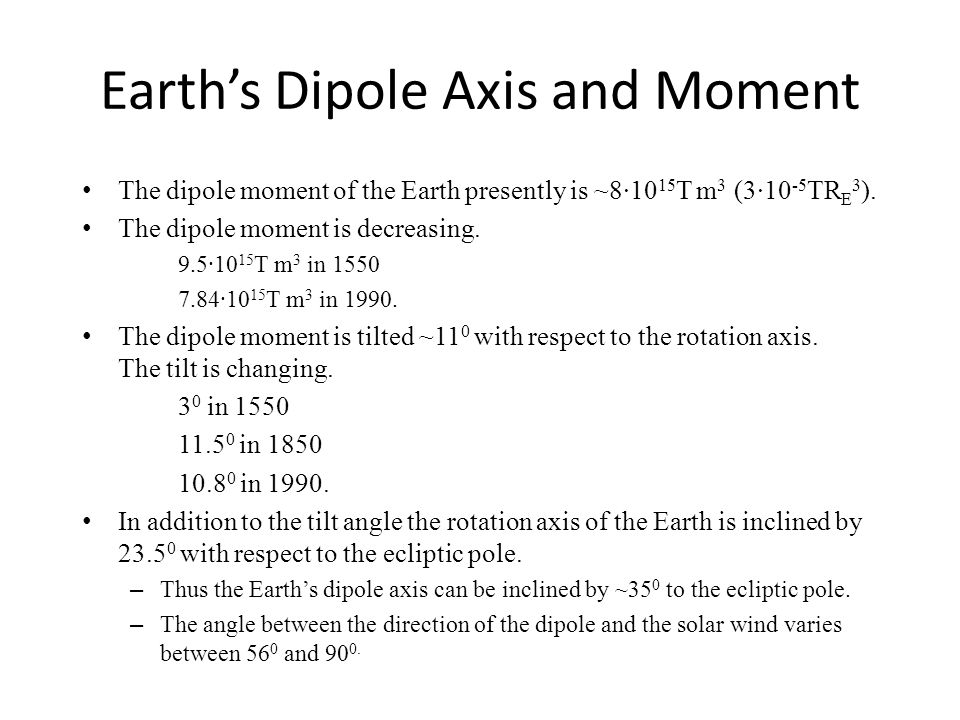 Earth's Dipole Axis and Moment