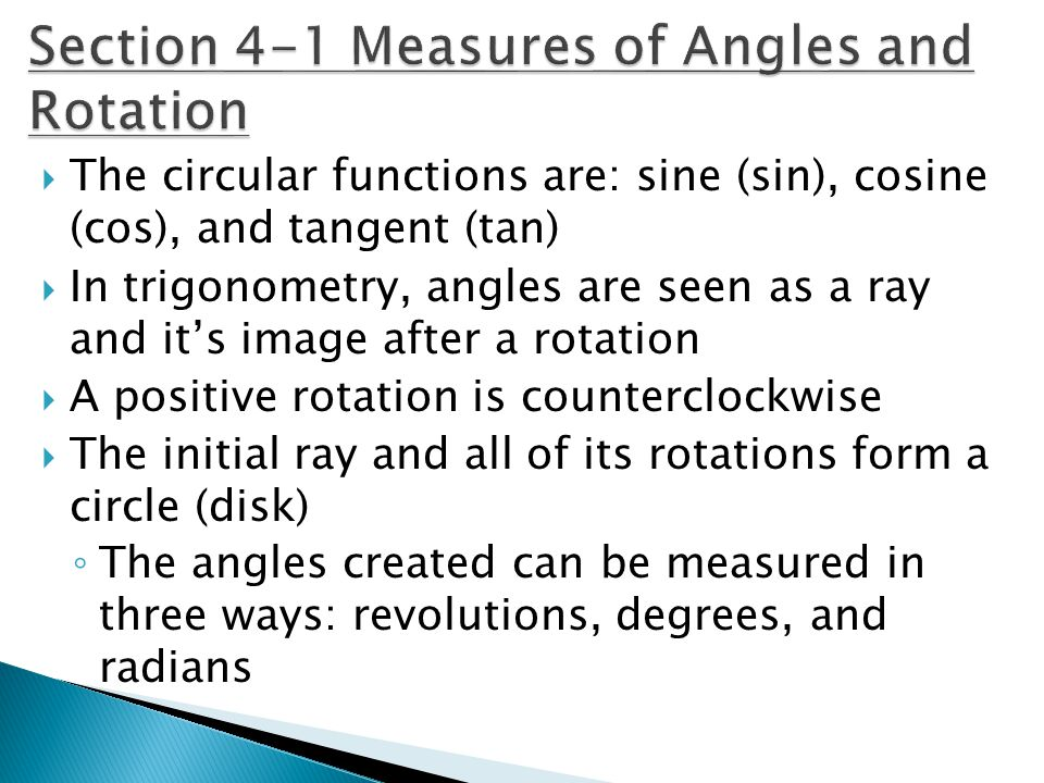 Section 4-1 Measures of Angles and Rotation