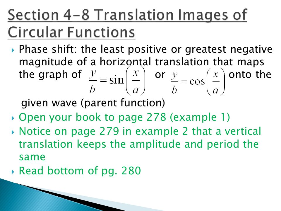Section 4-8 Translation Images of Circular Functions