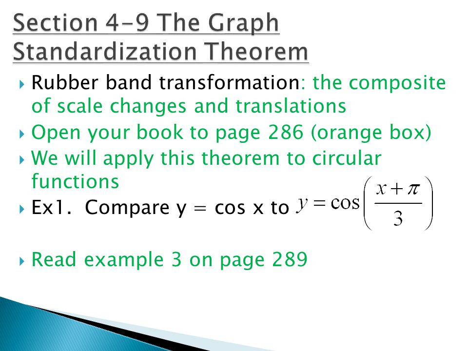 Section 4-9 The Graph Standardization Theorem