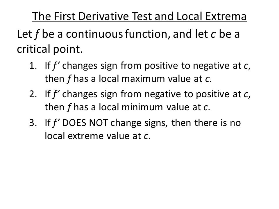 The First Derivative Test and Local Extrema
