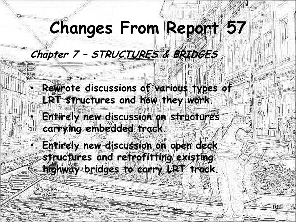 Changes From Report 57 Chapter 7 – STRUCTURES & BRIDGES
