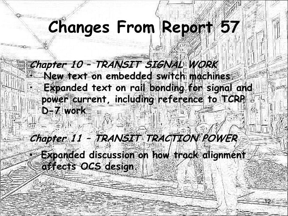 Changes From Report 57 Chapter 10 – TRANSIT SIGNAL WORK