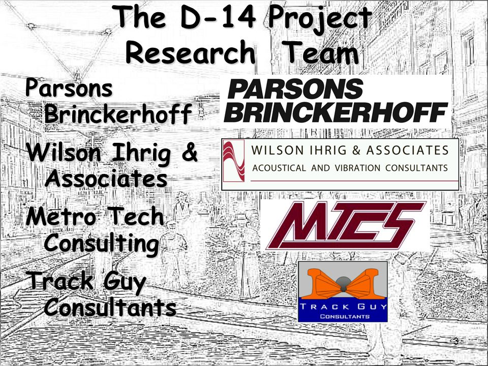 The D-14 Project Research Team