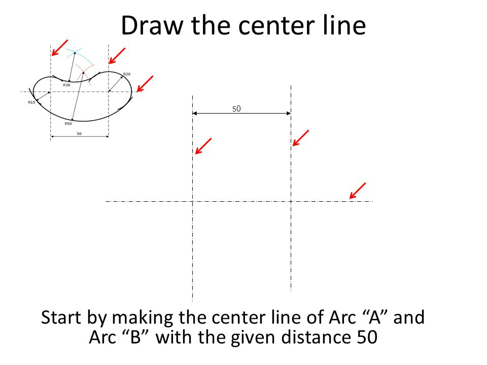 Draw the center line 50.