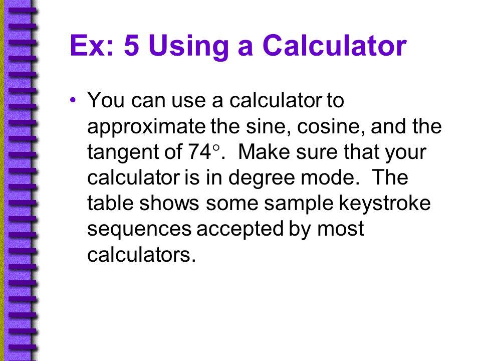 Ex: 5 Using a Calculator