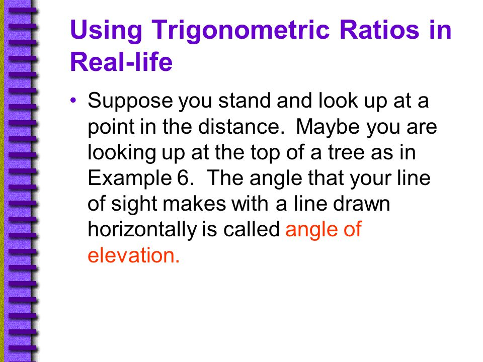 Using Trigonometric Ratios in Real-life