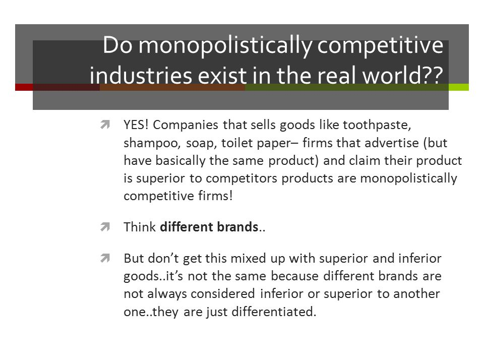 Do monopolistically competitive industries exist in the real world