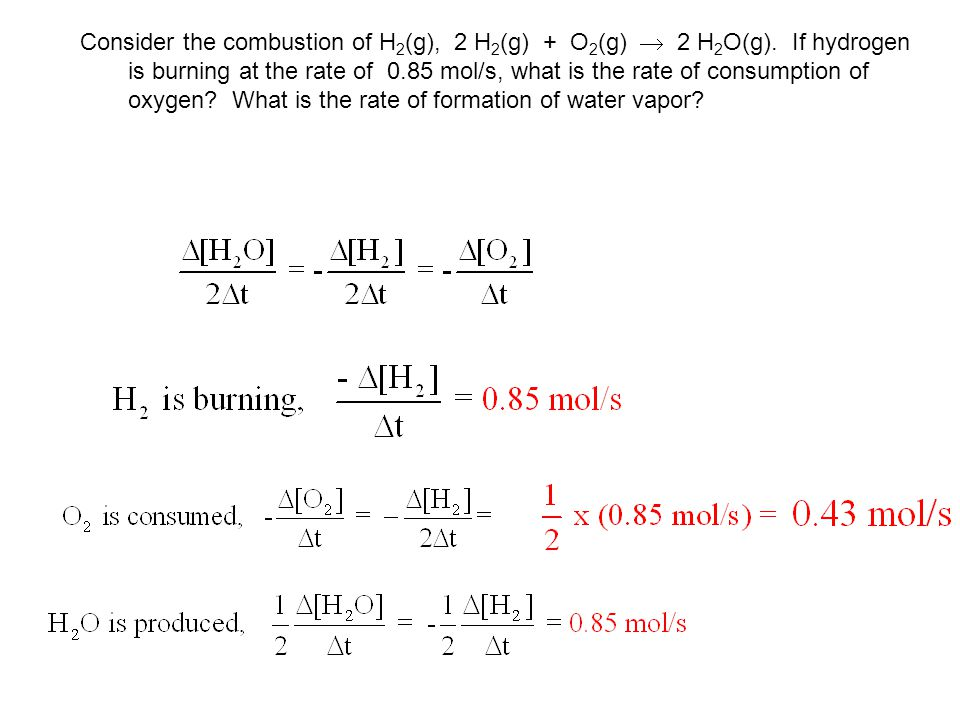 Consider the combustion of H2(g), 2 H2(g) + O2(g)  2 H2O(g)
