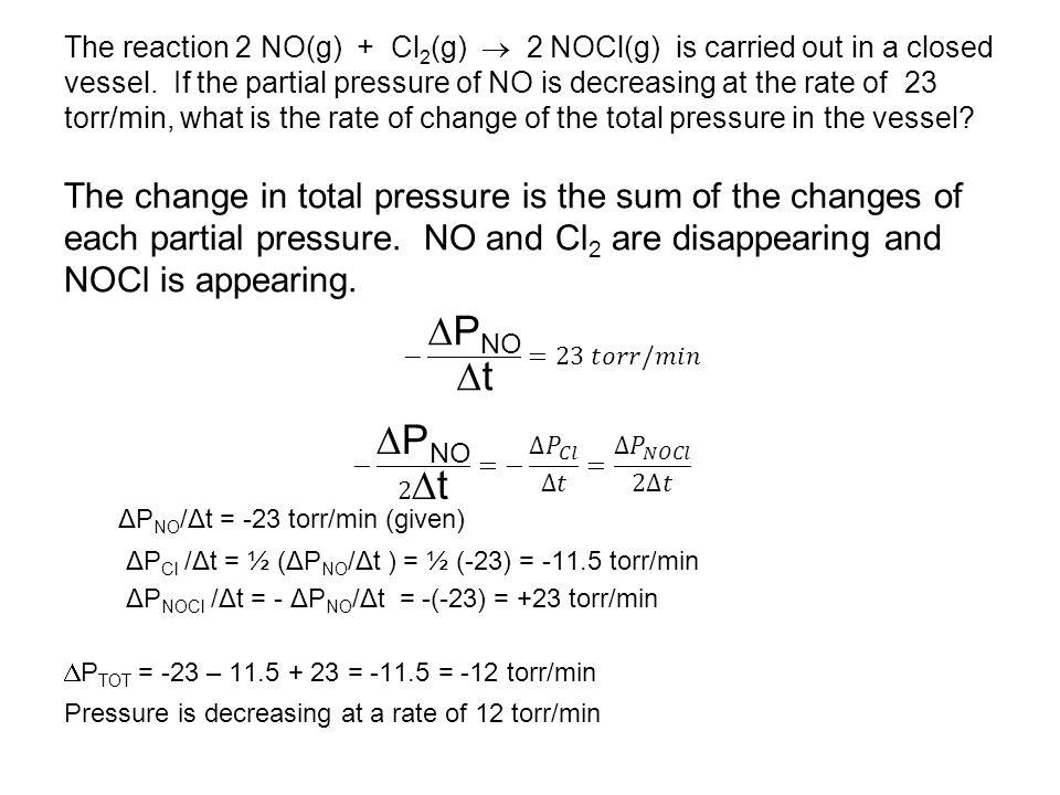 ΔPNO/Δt = -23 torr/min (given)