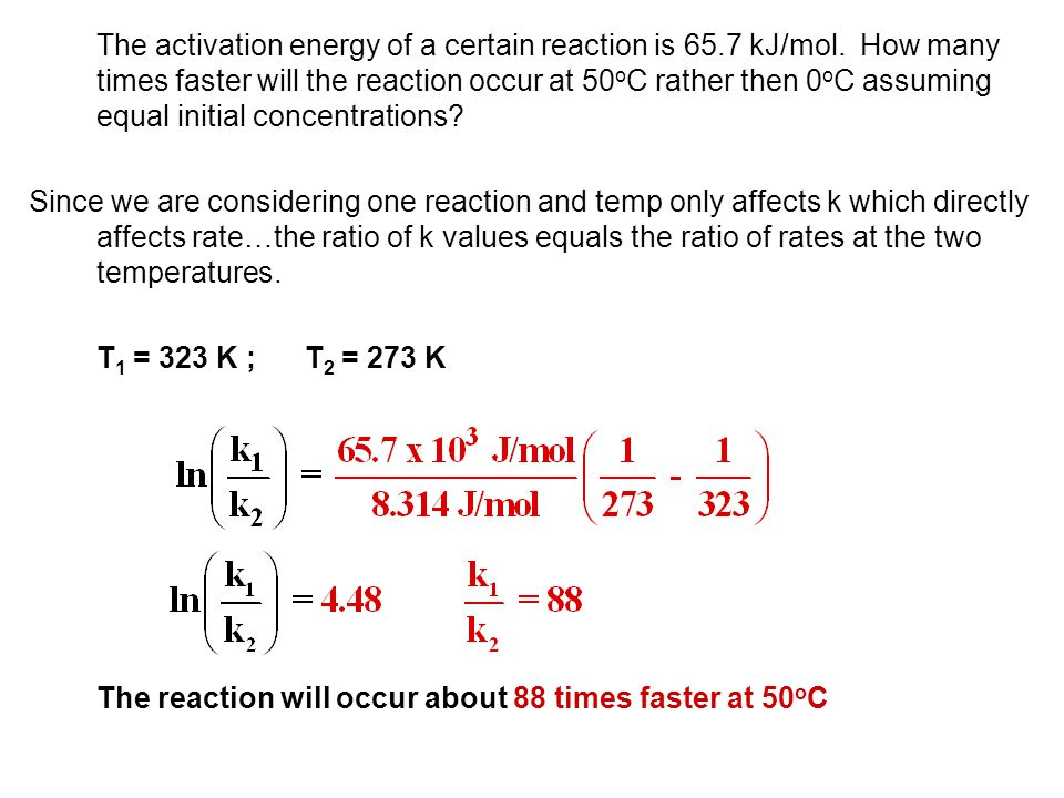 The activation energy of a certain reaction is 65. 7 kJ/mol