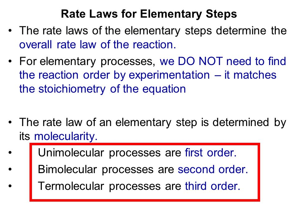 Rate Laws for Elementary Steps