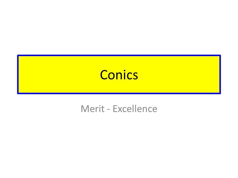 Conics Merit - Excellence