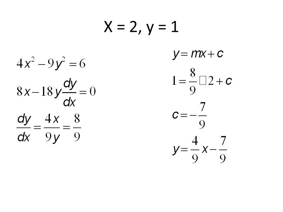 X = 2, y = 1