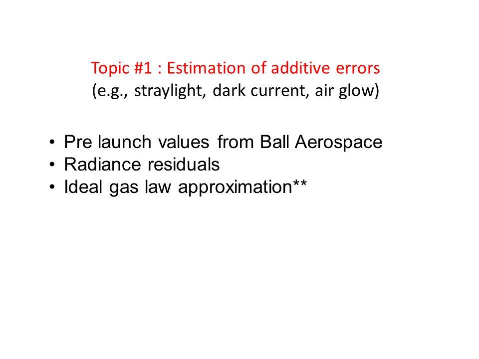 Topic #1 : Estimation of additive errors (e. g