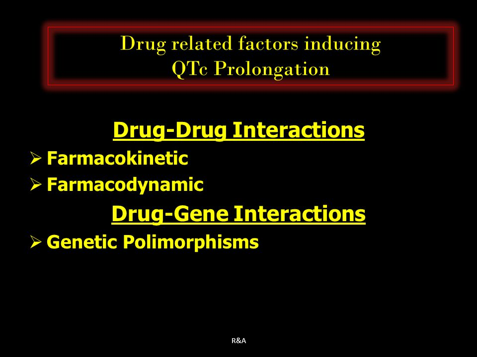 Drug related factors inducing QTc Prolongation