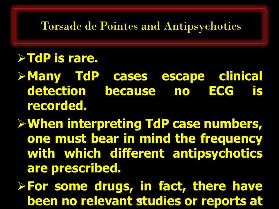 Torsade de Pointes and Antipsychotics