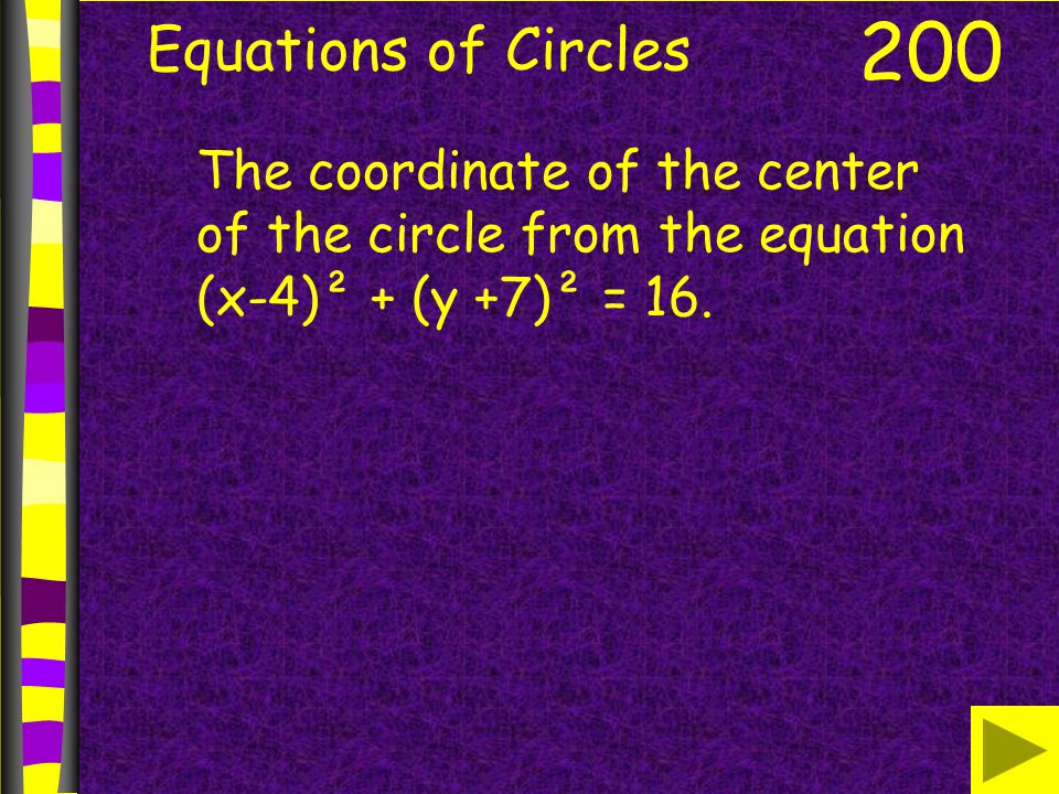 Equations of Circles 200.