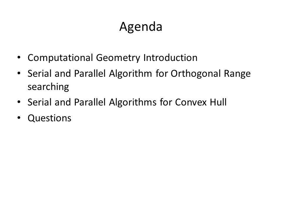 Agenda Computational Geometry Introduction