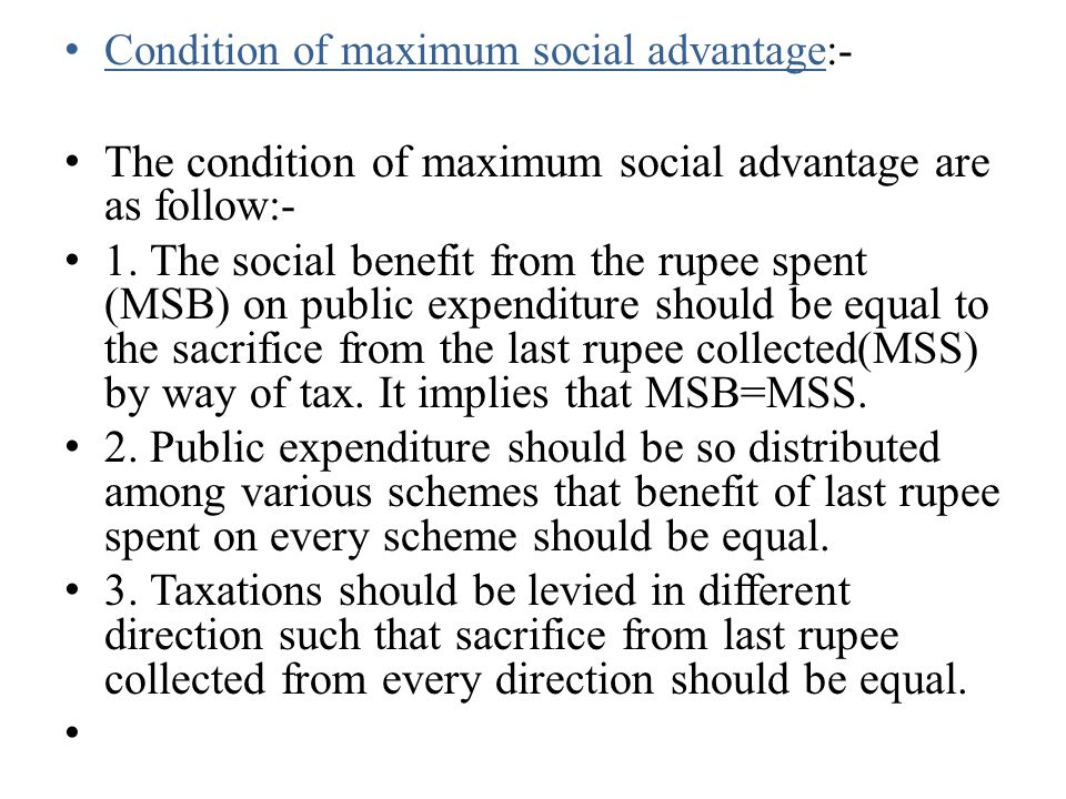 The condition of maximum social advantage are as follow:-