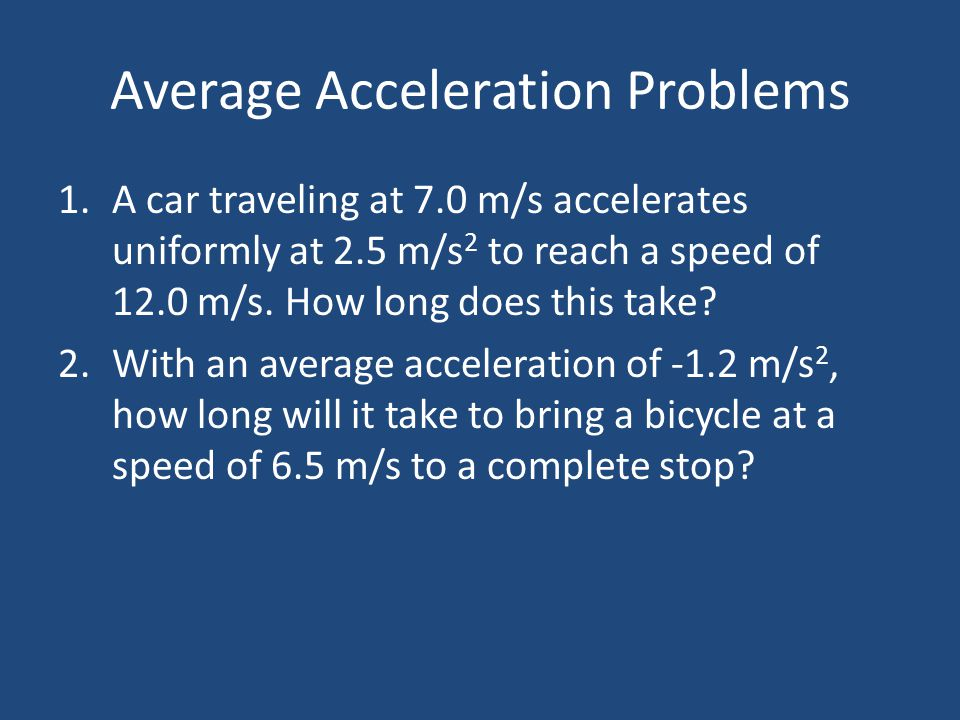 Average Acceleration Problems