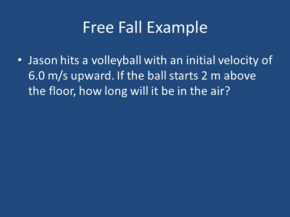 Free Fall Example