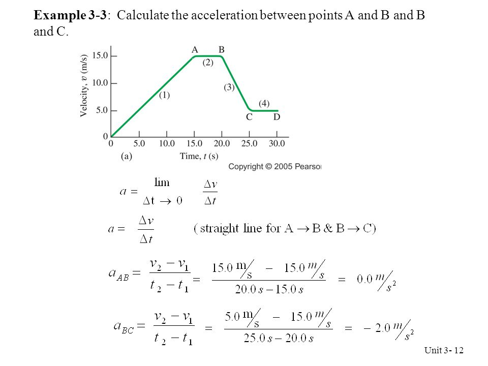 Example 3-3: Calculate the acceleration between points A and B and B and C.