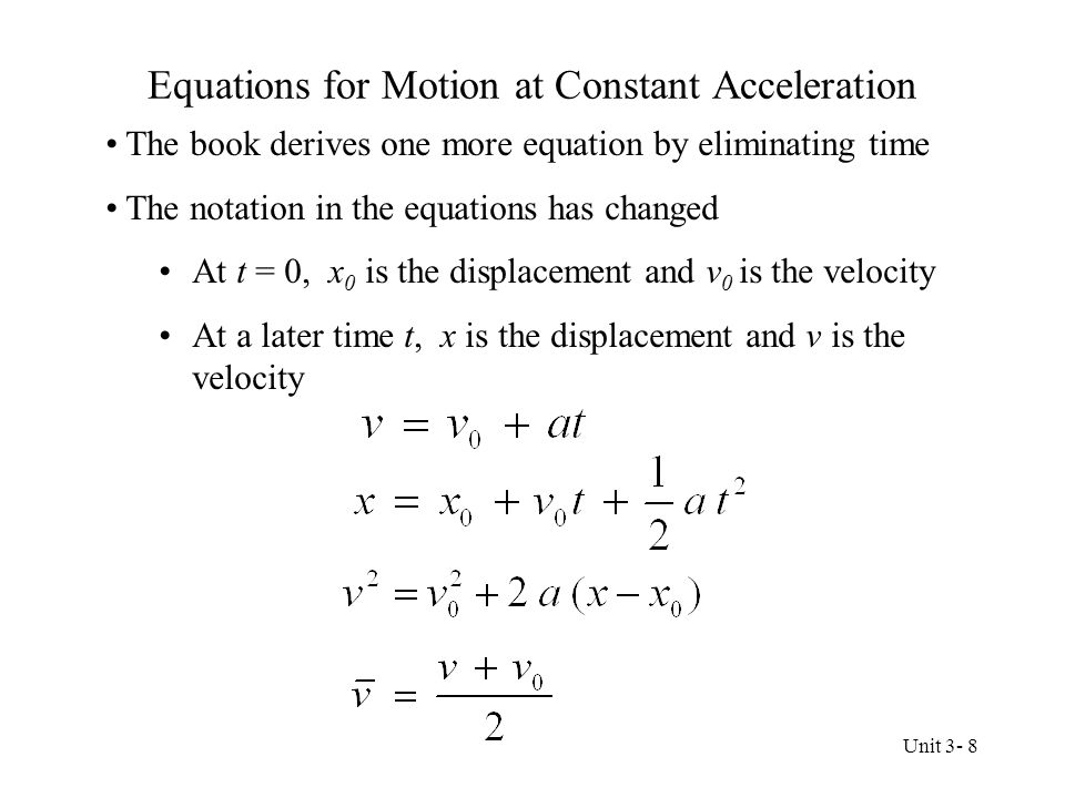 Equations for Motion at Constant Acceleration
