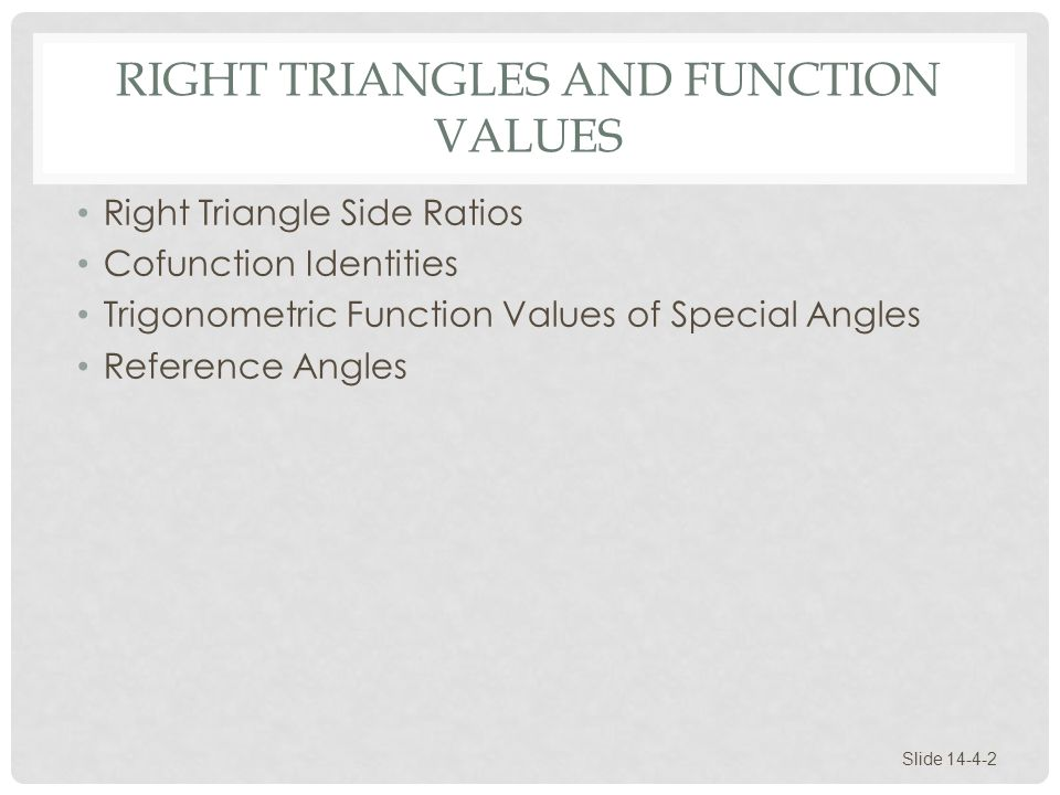 Right Triangles and Function Values