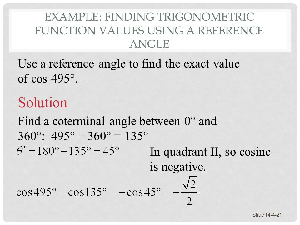 Example: Finding Trigonometric Function Values Using a Reference Angle