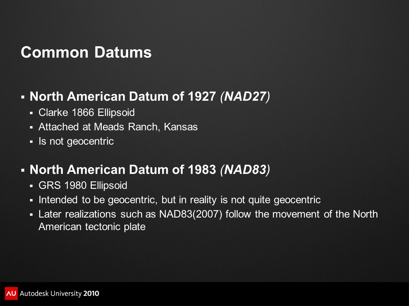Common Datums North American Datum of 1927 (NAD27)