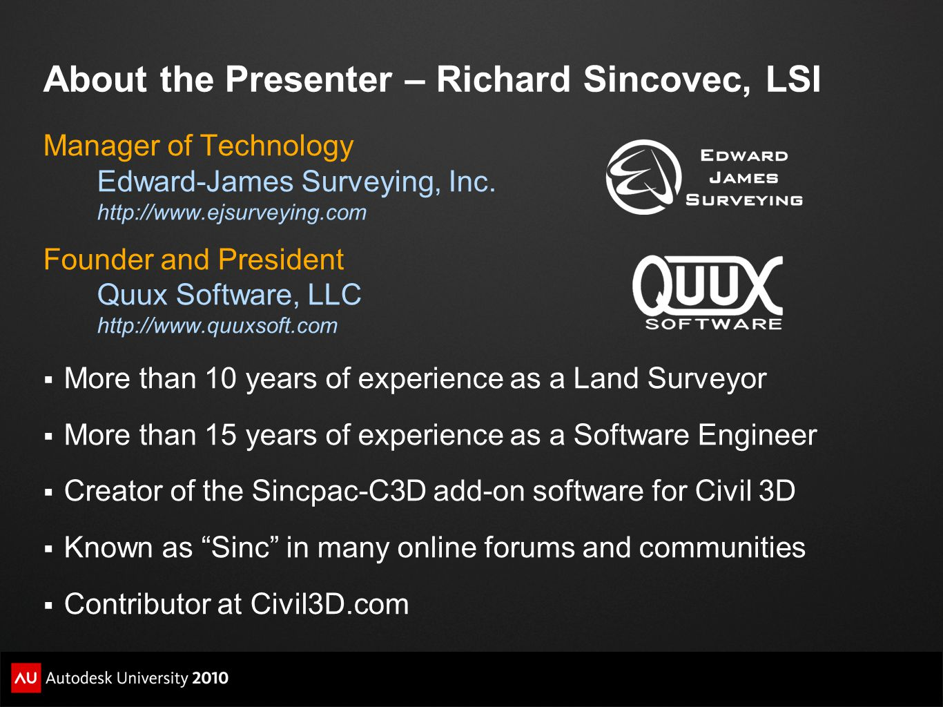 About the Presenter – Richard Sincovec, LSI