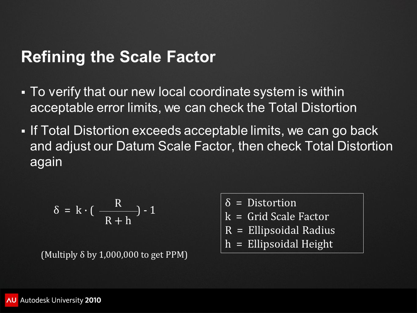 Refining the Scale Factor