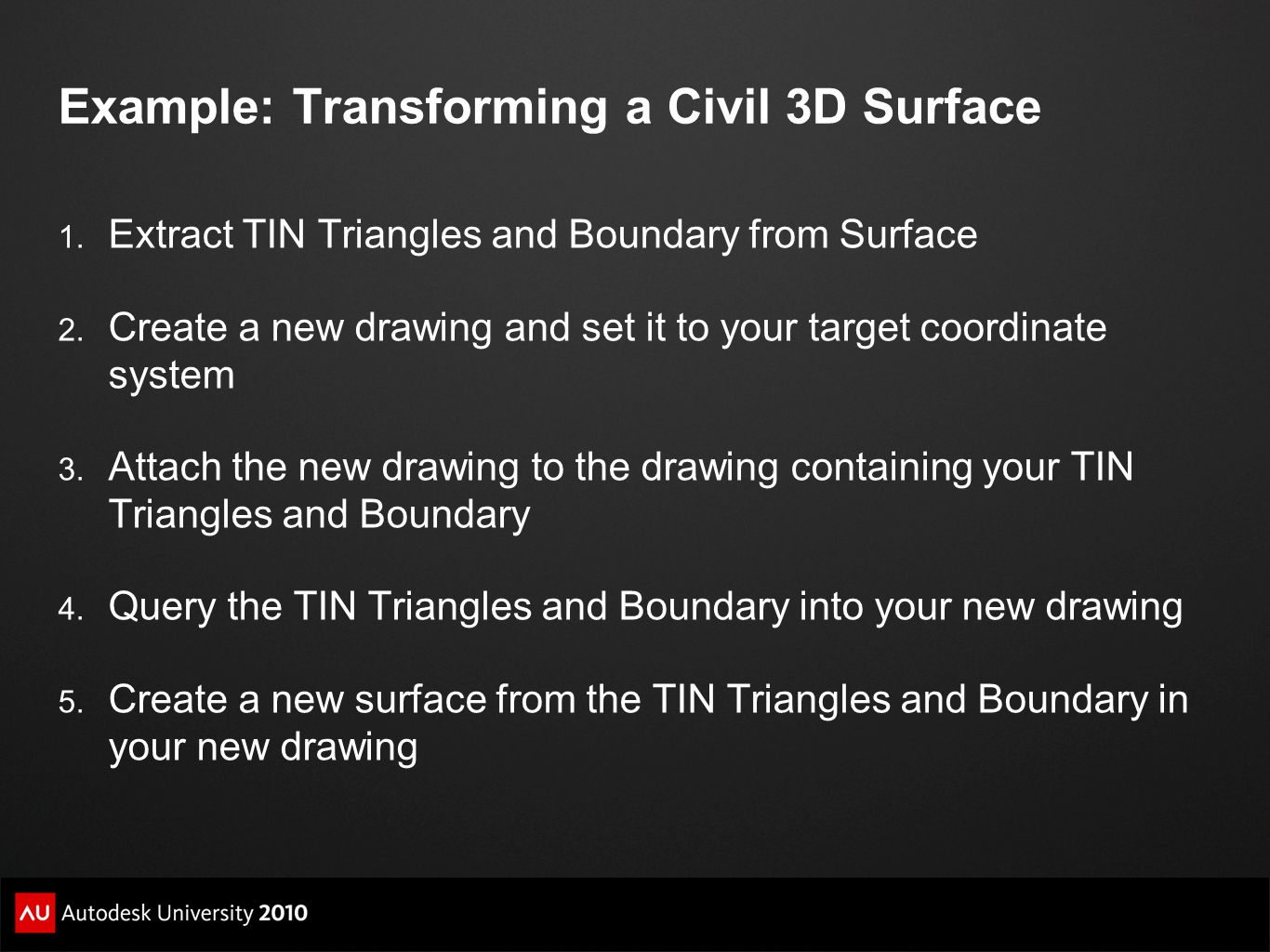 Example: Transforming a Civil 3D Surface