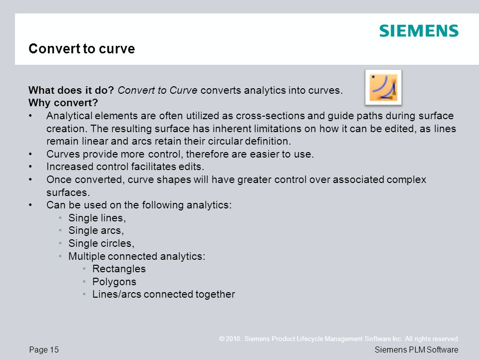 Convert to curve What does it do Convert to Curve converts analytics into curves. Why convert