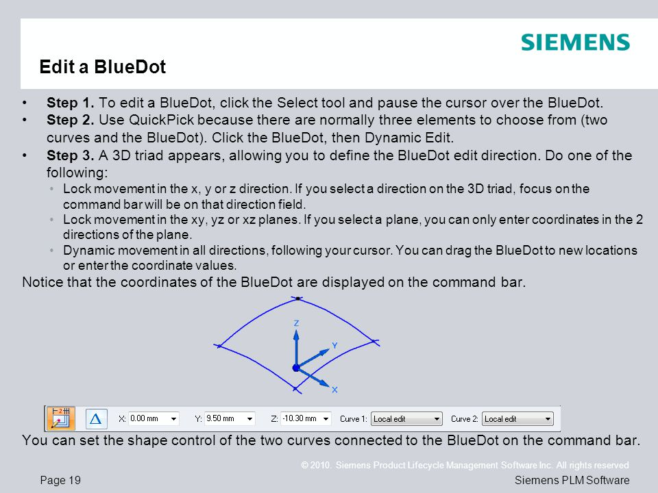 Edit a BlueDot Step 1. To edit a BlueDot, click the Select tool and pause the cursor over the BlueDot.