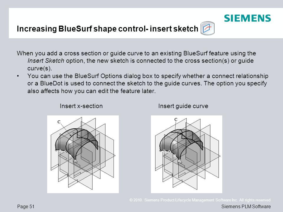 Increasing BlueSurf shape control- insert sketch