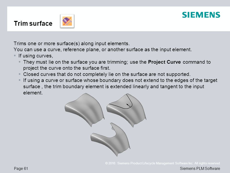 Trim surface Trims one or more surface(s) along input elements.