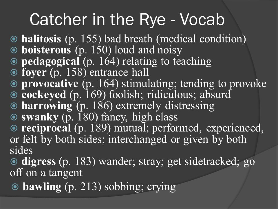 Catcher in the Rye - Vocab