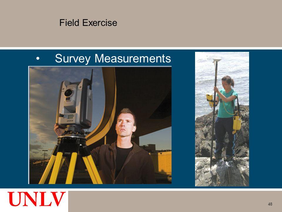 Field Exercise Survey Measurements