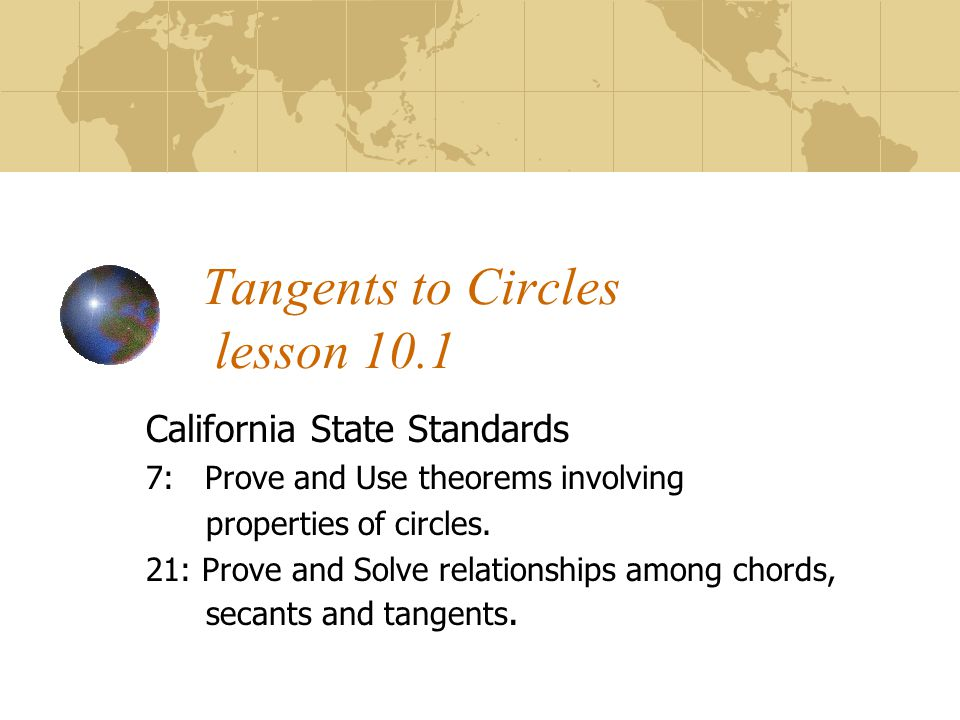 Tangents to Circles lesson 10.1
